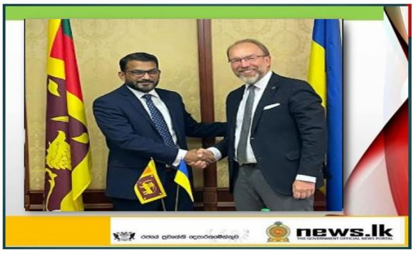 State Minister Tharaka Balasuriya discusses potential for enhancing tourism and economic ties with Ukrainian counterparts