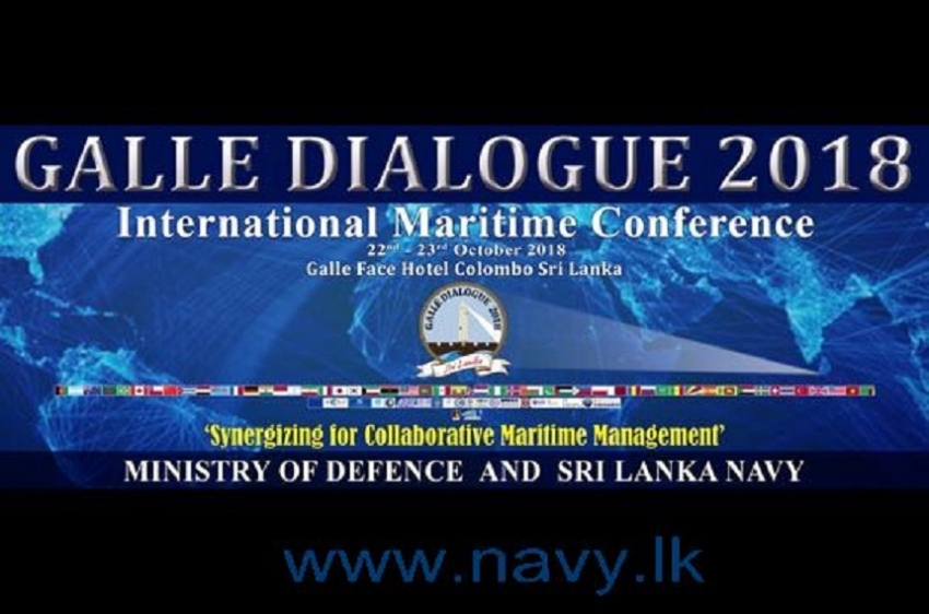 Galle Dialogue International Maritime Conference - 2018 to begin on 22nd in Colombo