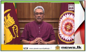 Full text of the address to the nation by His Excellency the President Gotabaya Rajapaksa