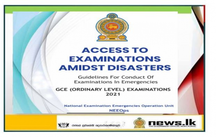 Guidelines for conduct of GCE Ordinary Level Examination amidst disasters.