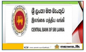 Central Bank approved more than Rs. 60 billion working capital loans to COVID-19 affected businesses