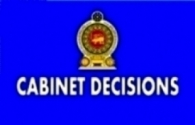 DECISIONS TAKEN BY THE CABINET OF MINISTERS AT ITS MEETING HELD ON 18-07-2017